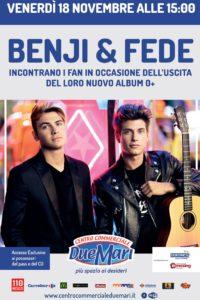 """Venerdì 18 novembre """"Benji & Fede"""" al Centro Commerciale Due Mari"""