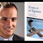 Il mio si al Signore. Testimonianze di Vita sacerdotali