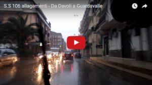 VIDEO | Maltempo – Allagamenti sulla SS 106 da Davoli a Guardavalle