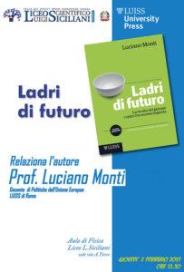 """Liceo Scientifico L. Siciliani: """"Ladri di futuro. La rivolta dei giovani contro l'economia ingiusta"""""""