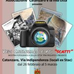 """Dal 26 Febbraio al 5 Marzo la mostra fotografica Vedi Catanzaro e poi """"scatti"""""""