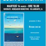 """Soverato – Martedì 14 marzo la presentazione del libro """"Nessuno come noi"""""""