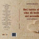 """""""Sei tutto ciò che di bello mi accade"""", il nuovo libro del catanzarese Antonio Belsito"""