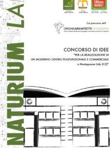Naturium Lab, un concorso di idee per architetti: ai vincitori 6.500 euro