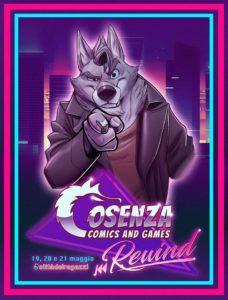 """Dal 19 al 21 maggio il """"Cosenza Comics and Games 2017"""""""