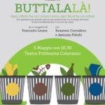 """Teatro Politeama Catanzaro – """"Buttalalà"""", lo spettacolo che promuove la raccolta differenziata"""