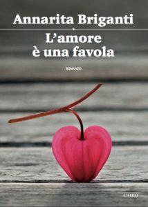 """Mercoledì 28 giugno a Cosenza la presentazione del libro """"L'amore è una favola"""""""