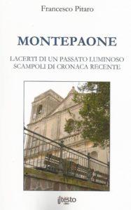 Montepaone, lacerti di un passato luminoso-scampoli di storia recente, ultimo libro di Francesco Pitaro