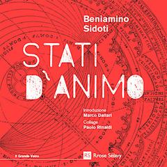 """L'entusiasmante viaggio attraverso gli """"Stati d'animo"""" di Beniamino Sidoti"""