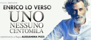 """Enrico Lo Verso al Teatro Comunale con """"Uno Nessuno Centomila"""""""