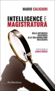 """A Lugano la presentazione del libro di Mario Caligiuri """"Intelligence e magistratura"""""""
