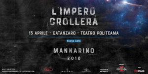 """Mannarino il 15 aprile a Catanzaro con """"L'impero crollerà"""""""