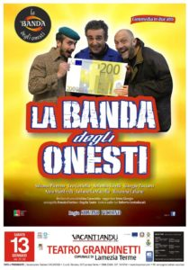 """Lamezia Terme – Sabato 13 al Teatro Grandinetti in scena """"La banda degli onesti"""""""