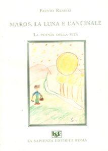 """""""Maros, la luna e l'Ancinale"""" di Fausto Ranieri"""