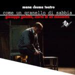 """Teatro del Grillo Soverato – Domenica 14 Gennaio in scena """"Come un granello di sabbia"""""""