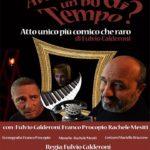 """Teatro Soverato – Venerdì 23 Febbraio in scena """"Avresti un pò di Tempo?"""""""