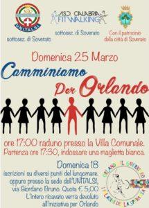 """Soverato – Domenica 25 Marzo """"Camminiamo per Orlando"""""""