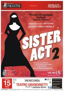 """Lamezia Terme – Sabato 14 aprile lo spettacolo """"Sister Act 2"""""""