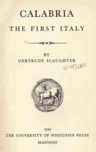 """Urge un consorzio editoriale per stampare in italiano il libro """"Calabria the first Italy"""" pubblicato nel 1939 negli USA"""