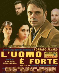 """Teatro – Giovedì 3 Maggio a Soverato""""L'Uomo è Forte"""""""