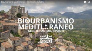 VIDEO | Storie della Calabria – Biourbanismo Mediterraneo