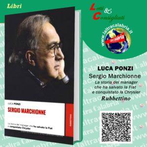 "Luca Ponzi racconta ""Mister Fiat"" Sergio Marchionne"