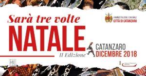Presentata a Catanzaro la II edizione di Sarà Tre Volte Natale, programma completo