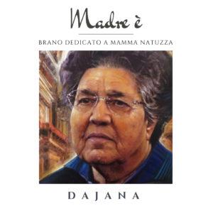 """In arrivo il video di """"Madre è"""" il brano di Dajana dedicato a Mamma Natuzza"""