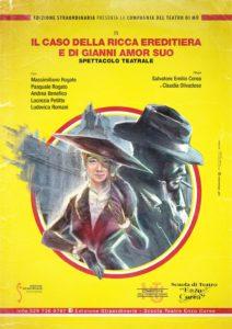 """Chiaravalle, a teatro """"Il caso della ricca ereditiera e di Gianni amor suo"""""""