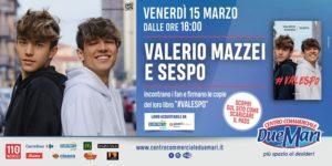 Valerio Mazzei e Sespo saranno al Centro Commerciale Due Mari per incontrare i fan