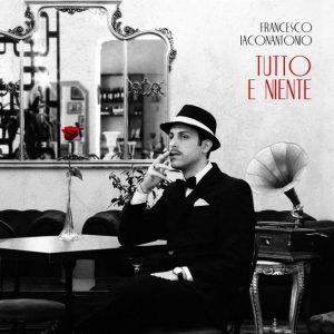 """In uscita il singolo """"Tutto e niente"""" del cantautore catanzarese Francesco Iaconantonio"""