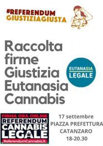Venerdì 17 settembre a Catanzaro raccolta firme per giustizia, eutanasia legale e cannabis