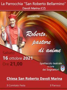 """Davoli – Sabato 16 Ottobre lo spettacolo """"Roberto, pastore di anime"""""""